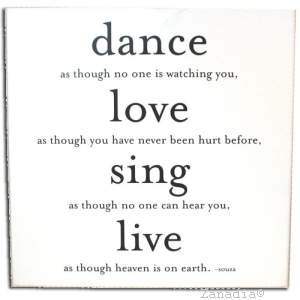 Quotable Canvas Wall Art Dance Love Sing Live